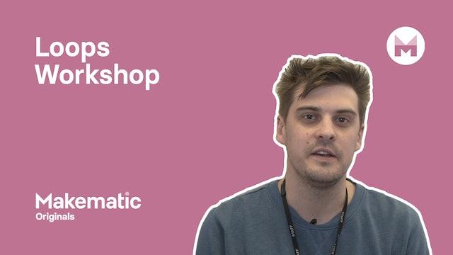31. Loops Workshop