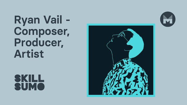 Ryan Vail - Musician, Producer & Comp...