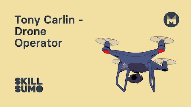 Tony Carlin - Drone Pilot