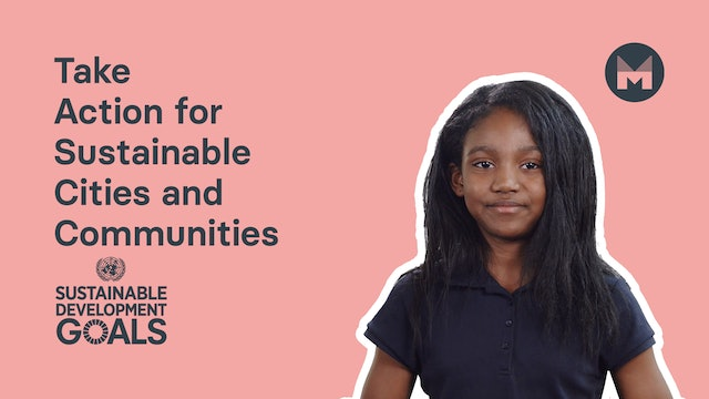 15. Take Action for Sustainable Cities and Communities (Ages 5 - 11)