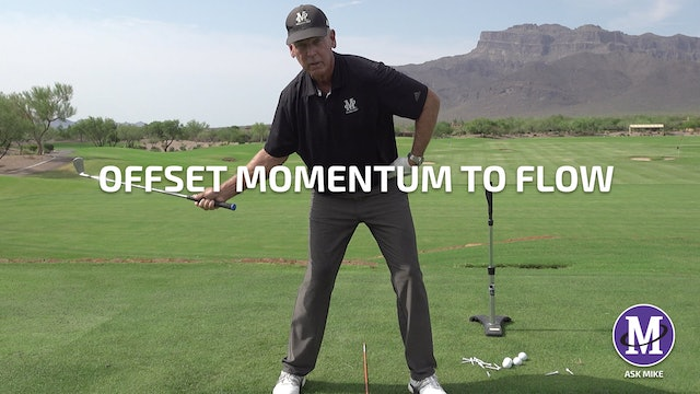 OFFSET MOMENTUM TO FLOW