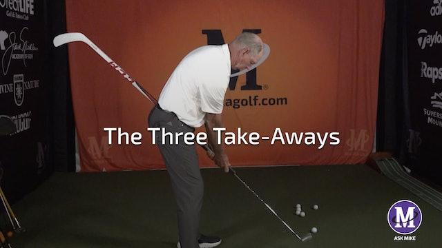 THE THREE TAKE-AWAYS