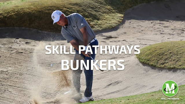 SKILL PATHWAYS: BUNKERS