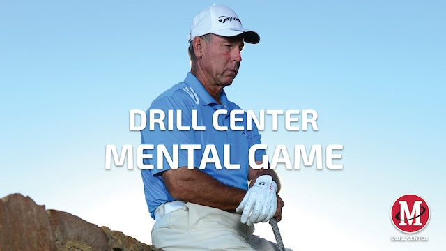 DRILL CENTER: MENTAL GAME