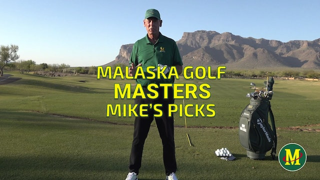 MIKE'S MASTERS PICKS