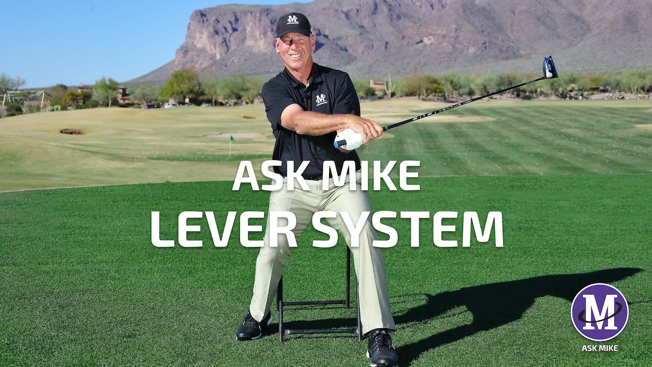 ASK MIKE: LEVER SYSTEM