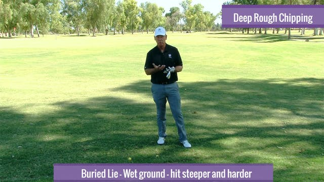 CHIPPING FROM DEEP ROUGH