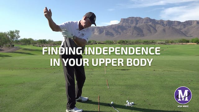 FINDING INDEPENDENCE IN YOUR SWING