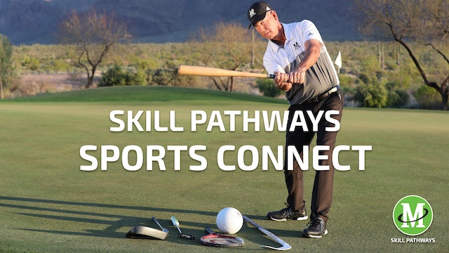 SKILL PATHWAYS: SPORTS CONNECT