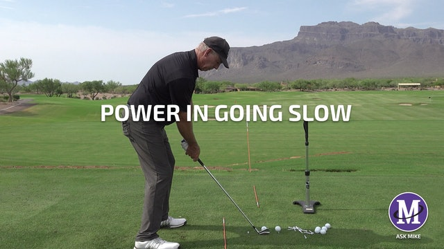 POWER IN GOING SLOW