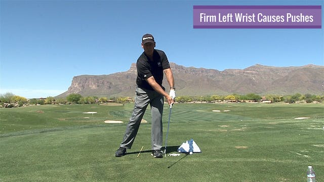 FIRM LEFT WRIST AND PUSHES