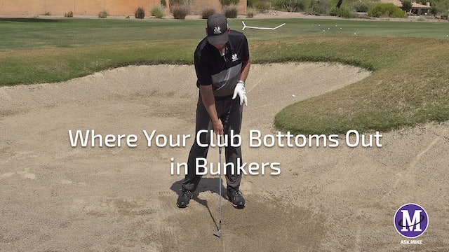 WHERE YOUR CLUB BOTTOMS OUT IN BUNKERS