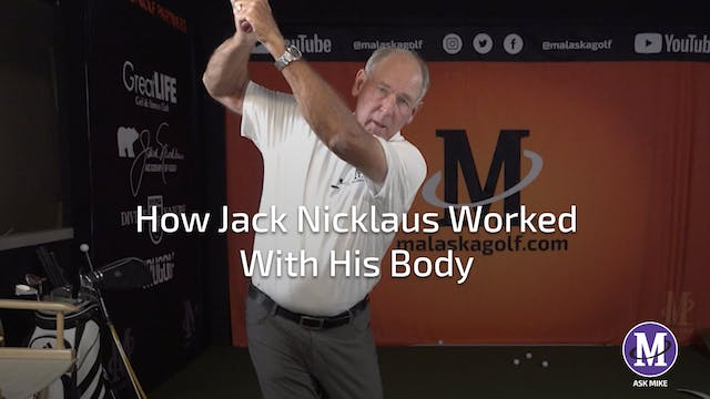 HOW JACK NICKLAUS WORKED WITH HIS BODY