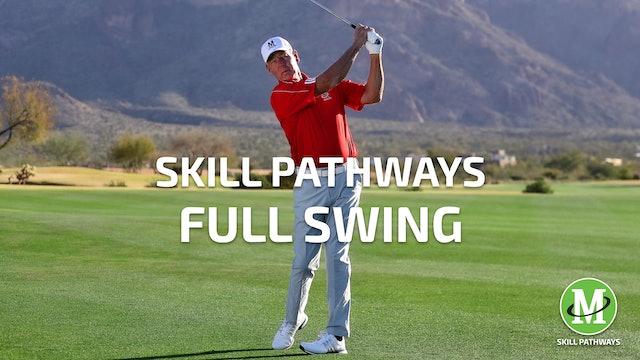 SKILL PATHWAYS: FULL SWING