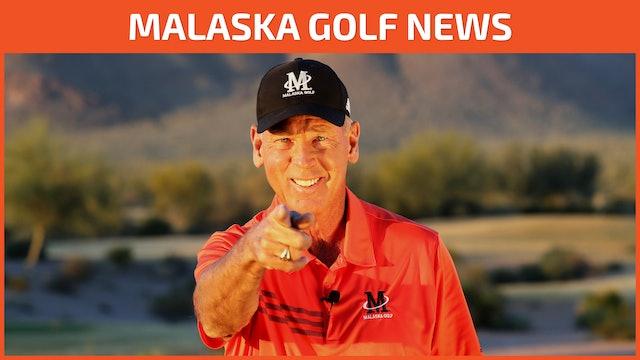 MALASKA GOLF NEWS