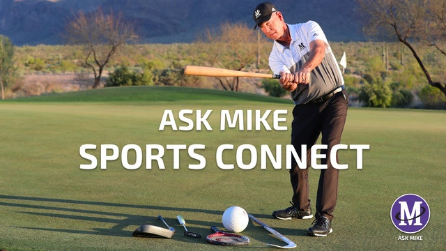 ASK MIKE: SPORTS CONNECT