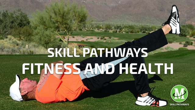SKILL PATHWAYS: FITNESS & HEALTH