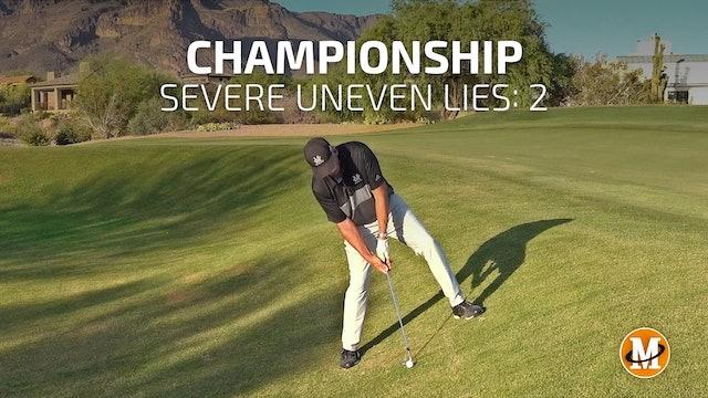 CHAMPIONSHIP TOURNAMENT - UNEVEN LIES 02