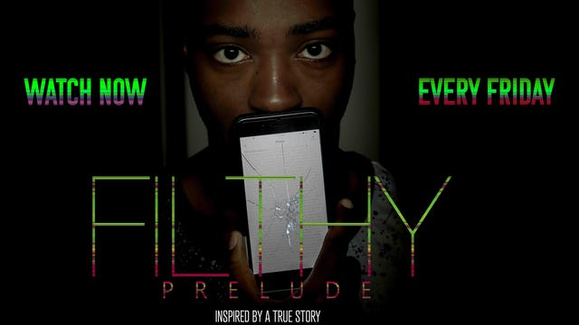 Filthy Prelude | S1, EP1: The Beginning
