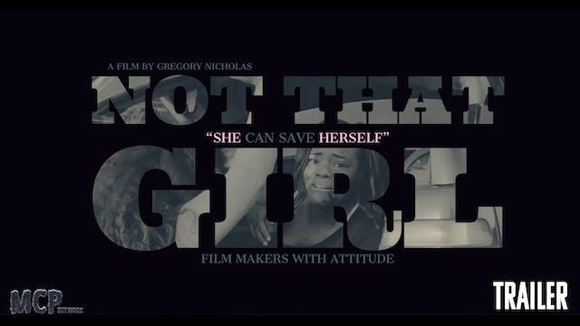 Not That Girl | Short Film Trailer