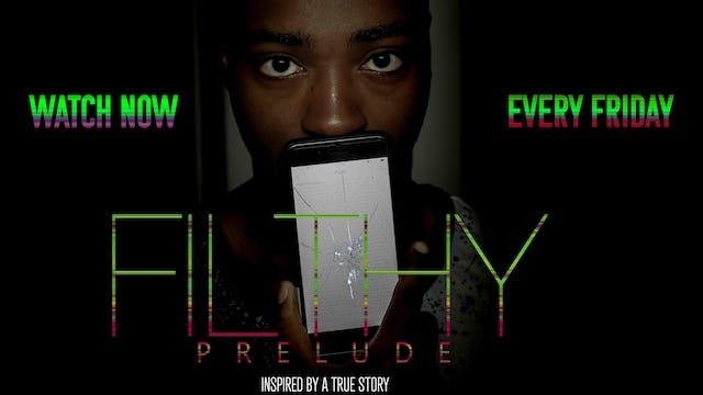 Filthy Prelude | S1, EP2: The Confession Story