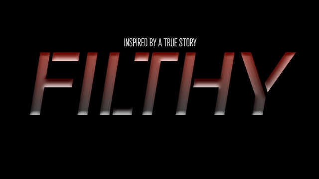 Filthy Series | Official Teaser