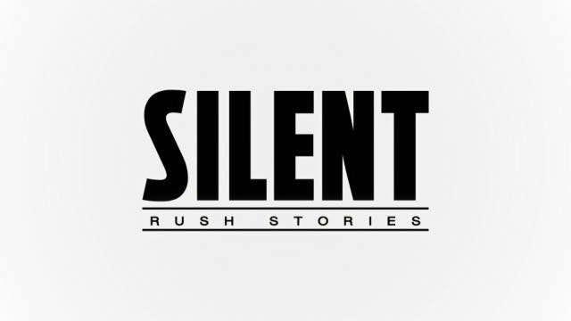 Silent Rush Stories