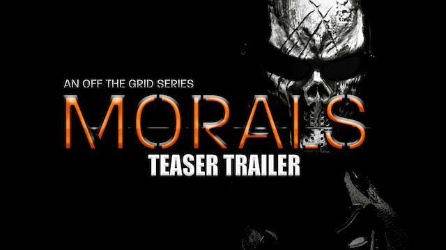 Morals: An Off The Grid Series | Teas...
