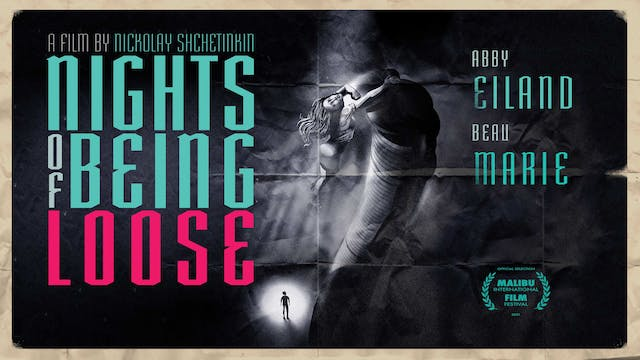 Nights Of Being Loose | Official Trailer