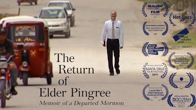 The Return Of Elder Pingree - Memoir Of A Departed Mormon