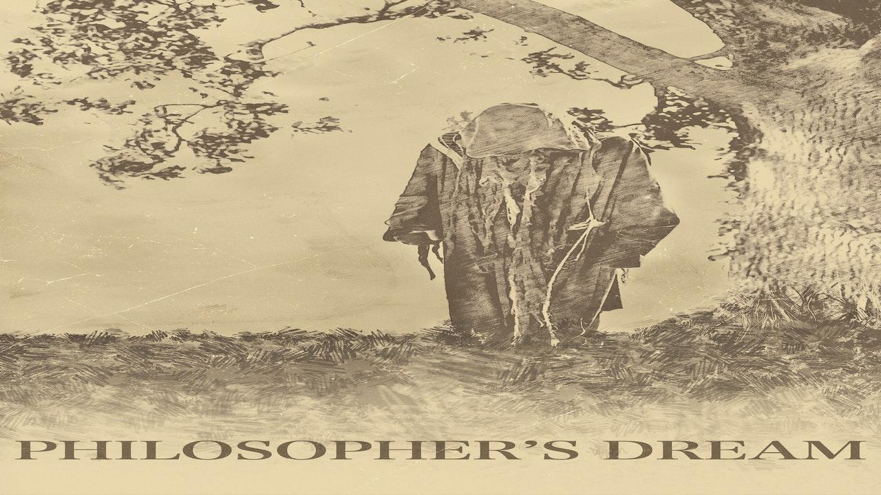 Philosopher's Dream