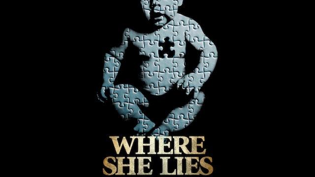 Where She Lies