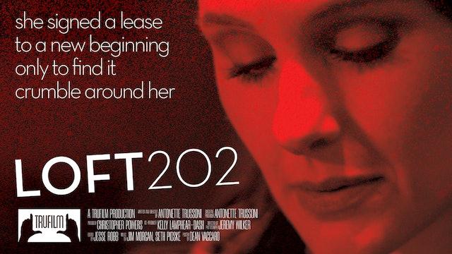 Loft202   Official Trailer