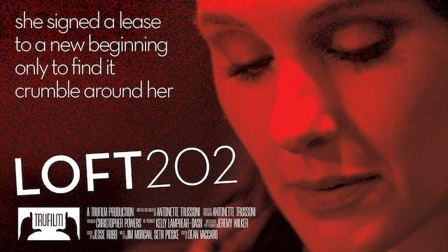 Loft202 | Official Trailer