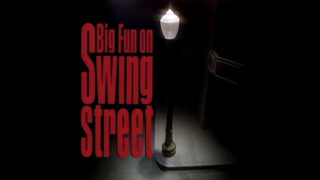 Big Fun On Swing Street TV Special