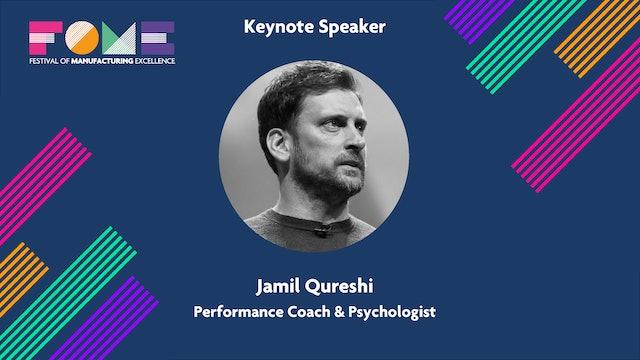 Keynote - Jamil Qureshi - Performance Coach and Psychologist