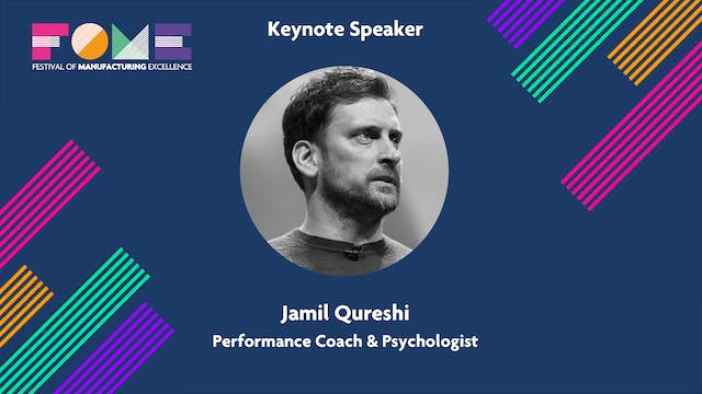 Keynote - Jamil Qureshi - Performance Coach and Psychologist