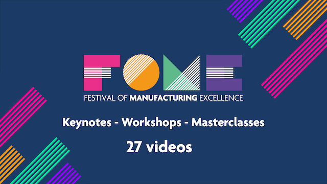 Festival of Manufacturing Excellence - All Videos