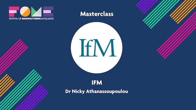 Masterclass - IFM - Dr Nicky Athanassopoulou