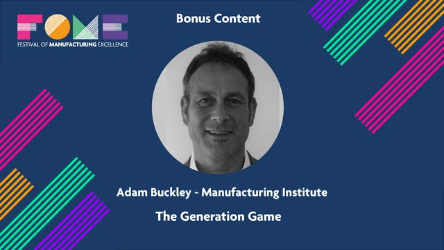 Bonus Content - Adam Buckley - The Generation Game