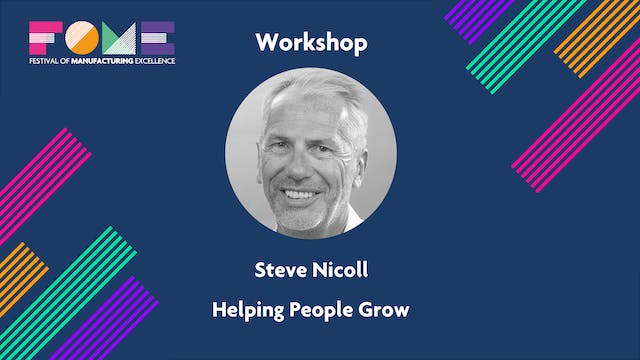 Workshop - Help People Grow - Steve Nicoll