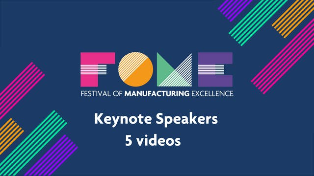 Festival of Manufacturing Excellence - Keynotes