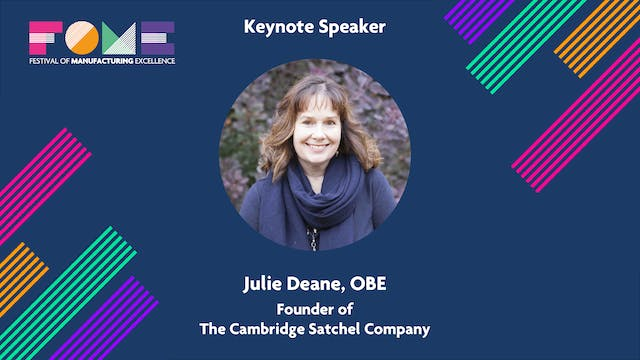 Keynote - Julie Deane - The Cambridge Satchel Company
