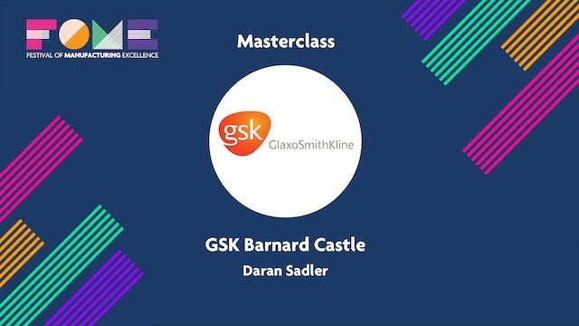 Masterclass - GSK Barnard Castle - Daran Sadler