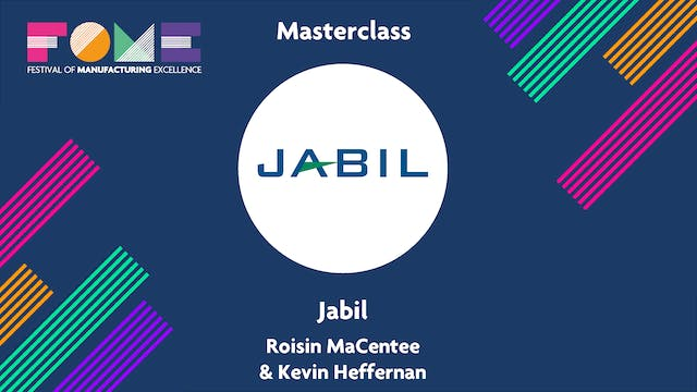 Masterclass - Jabil - Roisin MaCentee and Kevin Heffernan