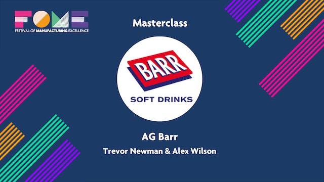 Masterclass - AG Barr - Trevor Newman and Alex Wilson