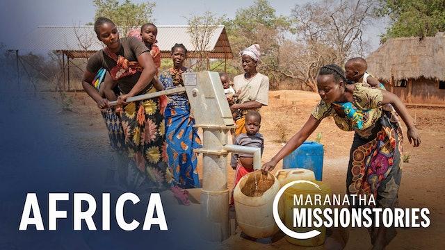 Maranatha Mission Stories: Africa