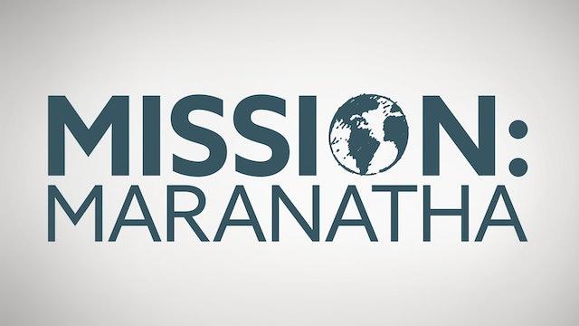 Mission: Maranatha 2021 (Convention)