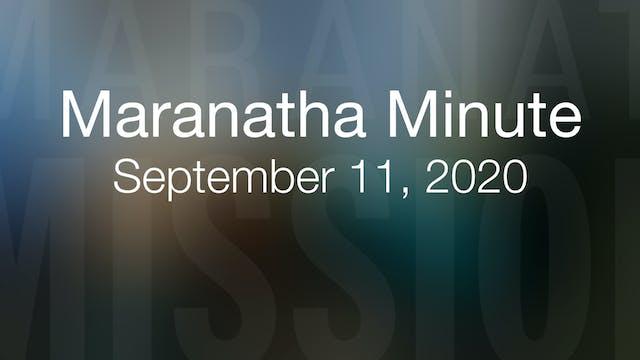 Maranatha Minute: September 11, 2020