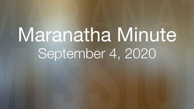 Maranatha Minute: September 4, 2020